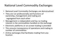 National Level Commodity Exchanges - International Commodity Management - Lecture Slides