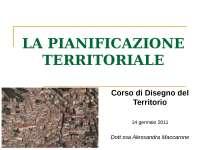 La pianificazione territoriale - Slides - Disegno del territorio - Urbanistica