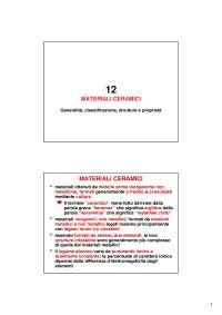 Materiali ceramici - Generalità - Appunti - Scienza e Tecnologia dei Materiali