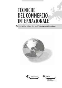 le banche ed i servizi per l'internazionalizzazione
