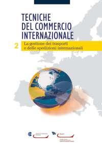 La gestione dei trasporti e delle spedizioni internazionali