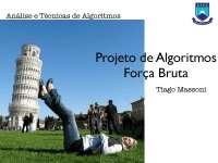 Projeto de Algoritmos Força Bruta - Apostilas - Telemática