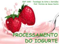 Processamento de Iogurte - Apostilas - Engenharia de Alimentos