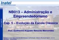 NB013 Cap 5 Evolução da Escola Clássica A2013 S1, Notas de estudo de Engenharia Informática