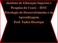 Psicologia do Desenvolvimento e da Aprendizagem - Apostilas - Biologia Marinha