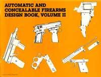 Aut Con Firearms Design Book2, Notas de estudo de Engenharia Militar