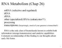 RNA Metabolism - Biochemistry - Lecture Handout