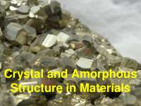 Crystal and Amorphous Structure in Materials - Material Sceince - Lecture Slides