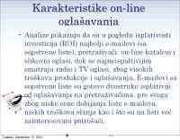 Karakteristike on line oglasavanja-Slajdovi-Elektronsko poslovanje-Ekonomija-15