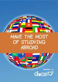 Make the Most of Studying Abroad - eBook by Docsity.com