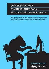 Guía sobre cómo tomar apuntes para estudiantes universitarios - eBook 04 - Docsity