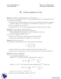 Exercices sur les vecteurs gaussiens et tests
