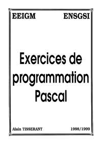 Exercices de programmation Pascal - 1° partie