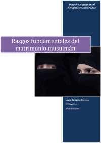 Trabajo de Derecho Matrimonial: Rasgos fundamentales del matrimonio musulmán.