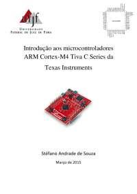 Introdução aos microcontroladores  ARM Cortex-M4 Tiva C Series da  Texas Instruments, Notas de estudo de Engenharia Elétrica
