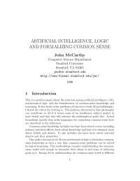 Artificial intelligence, logic and formalizing common sense john mccharthy