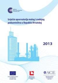 Izvješće opservatorija malog i srednjeg poduzetništva u rh 2013