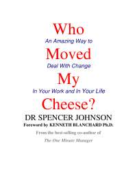 Who moved my cheese dr spencer johson