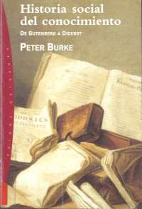 Historia social del conocimiento- Peter burke