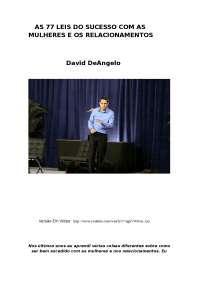 As 77 leis do sucesso com as mulheres e nos relacionamentos david deangelo
