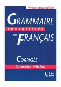 Grammaire Progressive du Français - Corrigés, Notas de estudo de Linguística