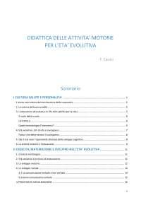 RIASSUNTO del libro DIDATTICA DELLE ATTIVITÀ MOTORIE PER L'ETÀ EVOLUTIVA di Francesco Casolo