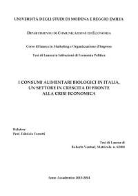 I CONSUMI ALIMENTARI BIOLOGICI IN ITALIA, UN SETTORE IN CRESCITA DI FRONTE ALLA CRISI ECONOMICA