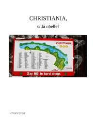 Christiania, città ribelle?