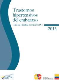 Guia de trastornos hipertensivos 2013