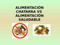 Alimentación chatarra vs alimentación saludable