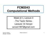Week 2 lecture 3 taylor seriesfcm2043