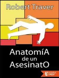 Anatomia de un asesinato robert traver (2), Guías, Proyectos, Investigaciones de Derecho