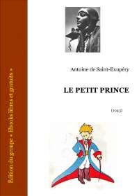 Le Petit Prince le livre de Saint Exupéry