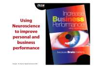 PRISM BRAIN MAPING Prism relies on research from neuroscience relate to work performance.