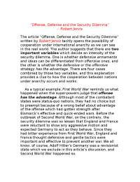 Robert Jervis - Offense, Defense and the Security Dilemma