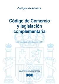 Edición diciembre 2016 - Código de comercio y legislación complementaria