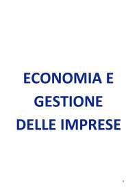 Riassunto Economia e Gestione delle Imprese