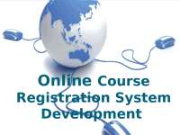 Online Course Registration System Project Presentation System analysis and design example