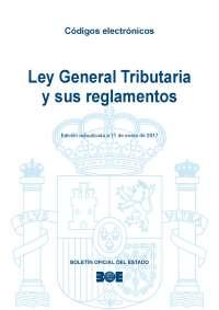 BOE: Ley General Tributaria y sus reglamentos