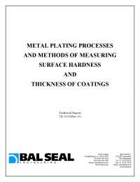 METAL PLATING PROCESSES AND METHODS OF MEASURING SURFACE HARDNESS AND THICKNESS OF COATINGS
