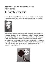 Una macchina del precinema: Il Fenachistoscopio