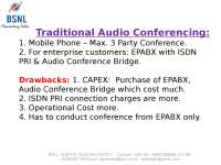 Multi Media Video Conferencing