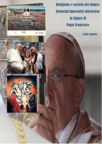 Religione e futuro: elementi innovativi attraverso la figura di Papa Francesco