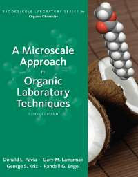Micro scale Approach to Organic Lab rotary Techniques 5th Edition