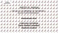 prueba de bombeo realizada al pozo el Rosal