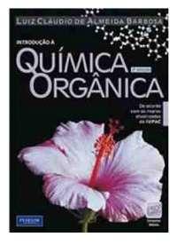 Química Orgânica - Barbosa, Notas de estudo de Química Orgânica