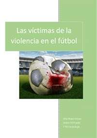 Trabajo final de victimología - Violencia en el deporte