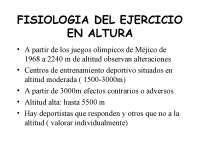 FISIOLOGIA DEL EJERCICIO EN ALTURA