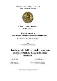 trattamento delle seconde classi con apparecchiature no compliance: il forsus