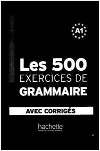 Les cinq cents exercices de francais
